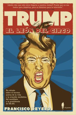 TRUMP, EL LEON DEL CIRCO