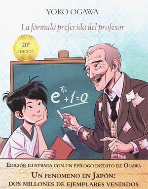 LA FORMULA PREFERIDA DEL PROFESOR (EDICION ILUSTRADA)