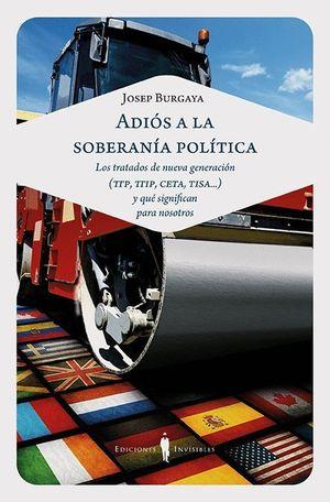 ADIOS A LA SOBERANIA POLITICA