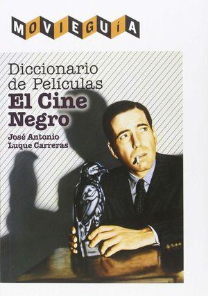DICCIONARIO DE PELICULAS EL CINE NEGRO