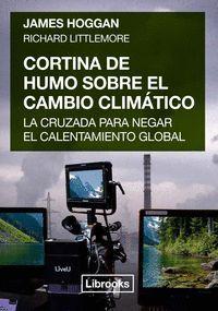 CORTINA DE HUMO SOBRE EL CAMBIO CLIMÁTICO
