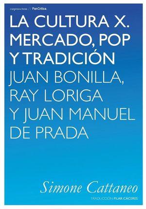 LA CULTURA X. MERCADO, POP Y TRADICION