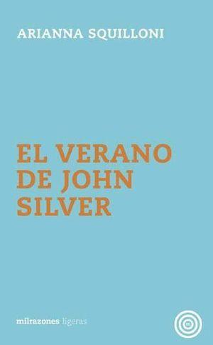 EL VERANO DE JOHN SILVER