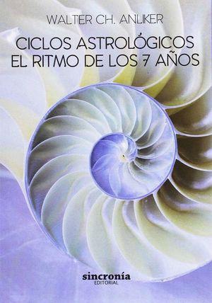 CICLOS ASTROLOGICOS EL RITMO DE LOS 7 AÑOS