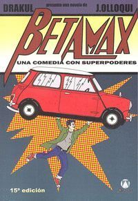 BETAMAX UNA COMEDIA CON SUPERPODERES