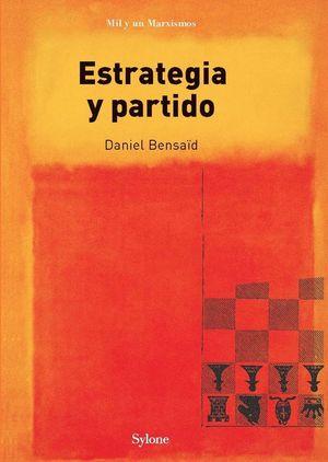 ESTRATEGIA Y PARTIDO
