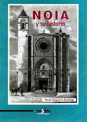 NOIA Y SU HISTORIA