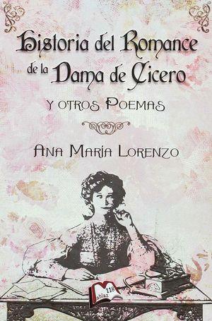 HISTORIA DEL ROMANCE DE LA DAMA DE CICERO Y OTROS POEMAS