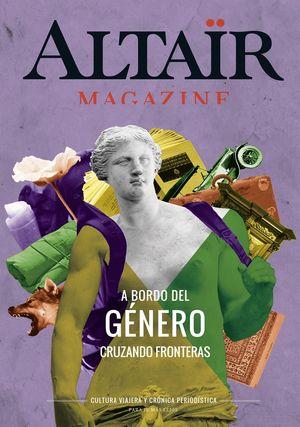 ALTAIR MAGAZINE Nº4 A BORDO DEL GENERO CRUZANDO FRONTERAS