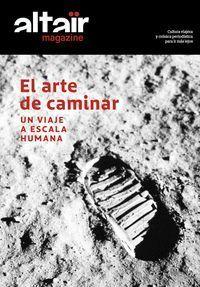 ALTAIR MAGAZINE Nº8 EL ARTE DE CAMINAR