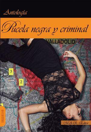 PUCELA NEGRA Y CRIMINAL.