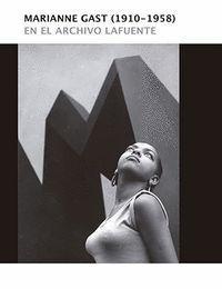 MARIANNE GAST (1910-1958)