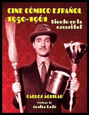 CINE COMICO ESPAÑOL 1950 - 1961