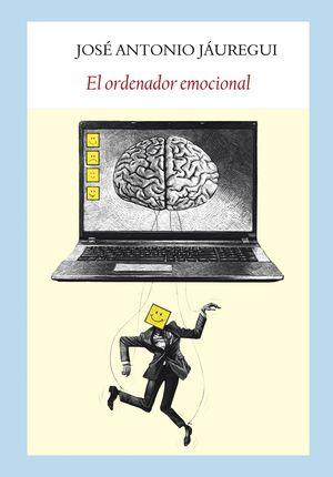 EL ORDENADOR EMOCIONAL