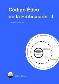 CODIGO ETICO DE LA EDIFICACION II