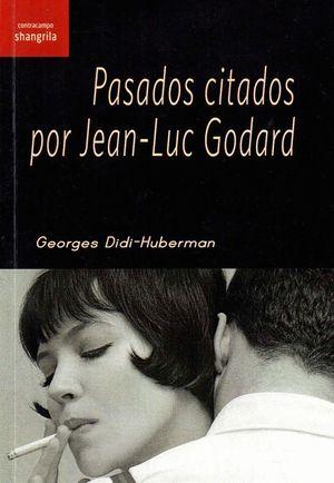 PASADOS CITADOS POR JEAN - LUC GODARD