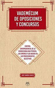 VADEMÉCUM DE OPOSICIONES Y CONCURSOS. CONTROLES DE LA DISCRECIONALIDAD TÉCNICA,