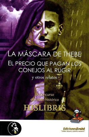MASCARA DE THEBE Y OTROS RELATOS,LA
