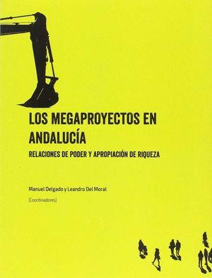 LOS MEGAPROYECTOS EN ANDALUCIA