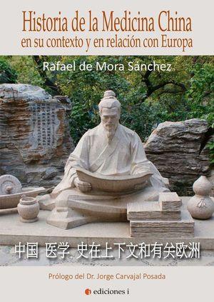 HISTORIA DE LA MEDICNA CHINA EN SU CONTEXTO Y RELACION CON EUROPA