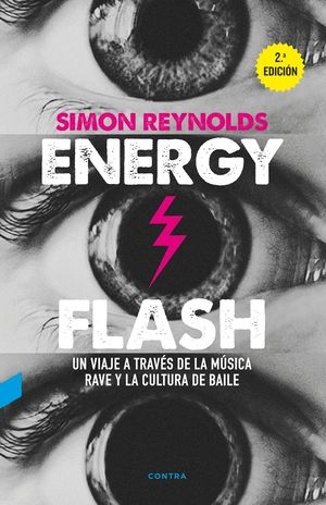 ENERGY FLASH (2.ª EDICIÓN)