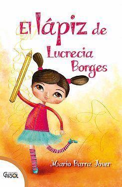 EL LAPIZ DE LUCRECIA BORGES