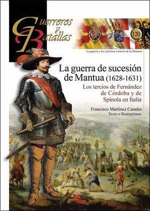LA GUERRA DE SUCESION DE MANTUA (1628-1631)