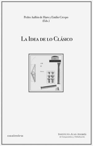 LA IDEA DE LO CLASICO