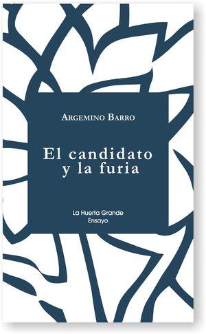 EL CANDIDATO Y LA FURIA