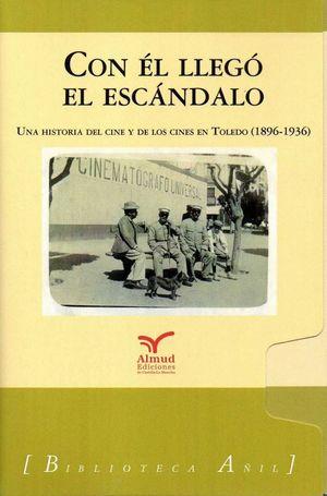 CON EL LLEGO EL ESCANDALO (2 VOLS.)