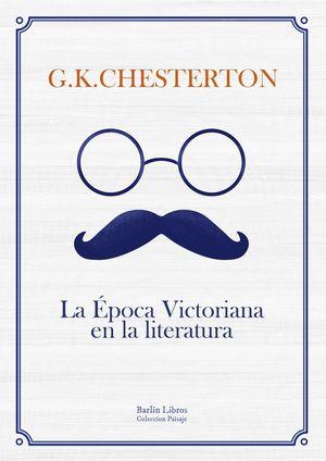 LA EPOCA VICTORIANA EN LA LITERATURA