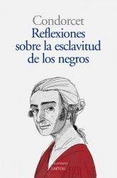 REFLEXIONES SOBRE LA ESCLAVITUD DE LOS NEGROS