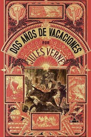 DOS AÑOS DE VACACIONES