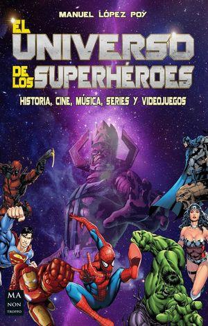 EL UNIVERSO DE LOS SUPERHEROES
