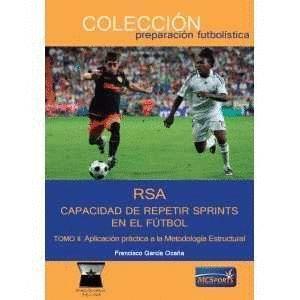 RSA CAPACIDAD DE REPETIR SPRINTS EN EL FUTBOL II