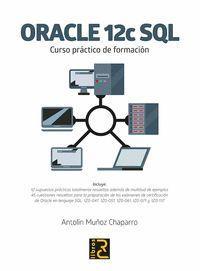 ORACLE 12C SQL. CURSO PRACTICO DE FORMACION