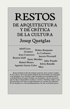 RESTOS DE ARQUITECTURA Y DE CRITICA DE LA CULTURA