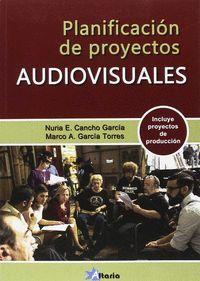 PLANIFICACION DE PROYECTOS AUDIOVISUALES