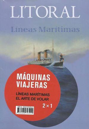 LITORAL MAQUINAS VIAJERAS (PACK REVISTAS 254/256)