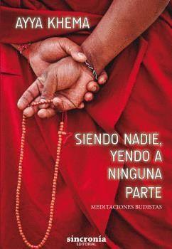 SIENDO NADIE, YENDO A NINGUNA PARTE