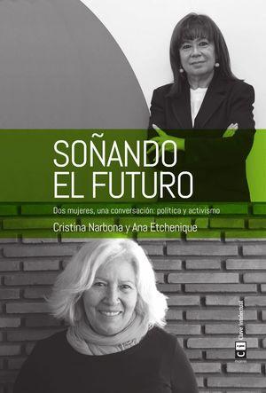 SOÑANDO EL FUTURO