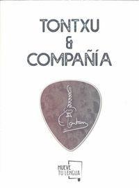 TONTXU & COMPAÑIA