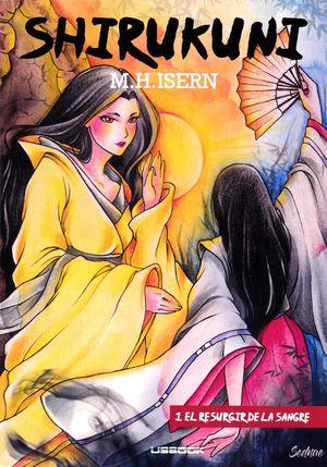 SHIRUKUNI 1 EL RESURGIR DE LA SANGRE