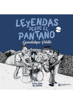 LEYENDA DESDE EL PANTANO