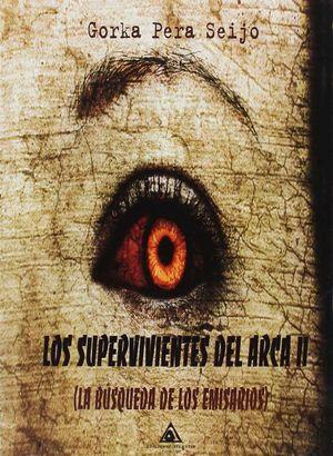 LOS SUPERVIVIENTES DEL ARCA II