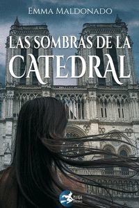 LAS SOMBRAS DE LA CATEDRAL