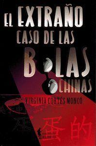 EXTRAÑO CASO DE LAS BOLAS CHINAS