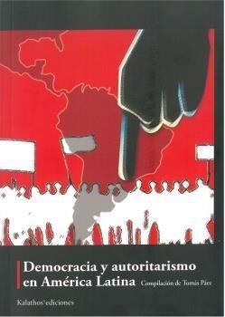 DEMOCRACIA Y AUTORITARISMO EN AMERICA LATINA