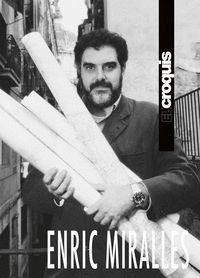 EL CROQUIS ENRIC MIRALLES 1983 / 2009
