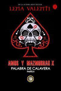 AMOS Y MAZMORRAS X